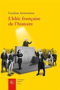 L'idée française de l'histoire