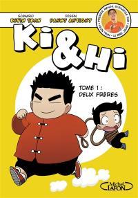 Ki & Hi. Volume 1, Deux frères