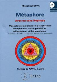 Métaphore, avec ou sans hypnose