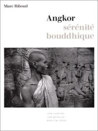 Angkor, sérénité bouddhique