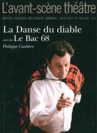 Avant-scène théâtre (L'). n° 1406-1407, La danse du diable