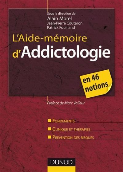 L'aide-mémoire d'addictologie