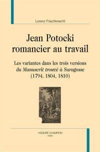 Jean Potocki, romancier au travail