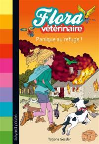 Flora vétérinaire. Volume 3, Panique au refuge !