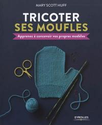 Tricoter ses moufles