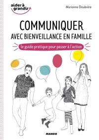 Communiquer avec bienveillance en famille