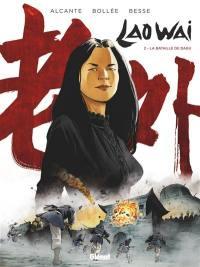 Laowai. Volume 2, La bataille de Dagu