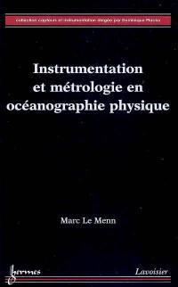 Instrumentation et métrologie en océanographie physique