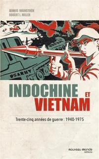 Indochine et Vietnam