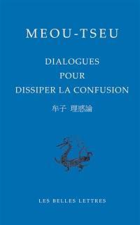 Dialogues pour dissiper la confusion