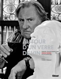 Autour d'un verre de vin : wine & friends