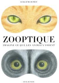 Zooptique