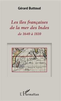 Les îles françaises de la mer des Indes