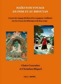 Haïkus de voyage en Inde et au Bhoutan