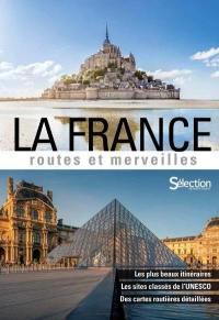 La France, routes et merveilles