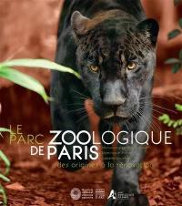 Le parc zoologique de Paris