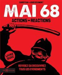 Mai 68 : actions-réactions : révisez ou découvrez tous les événements