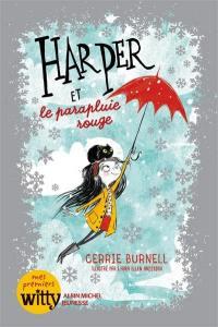 Harper et le parapluie rouge, Harper, Vol. 1