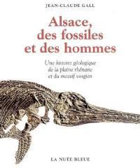 Alsace, des fossiles et des hommes