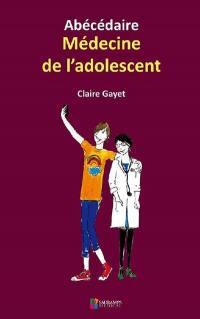 Abécédaire médecine de l'adolescent