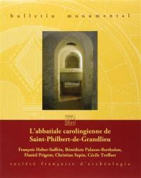 Bulletin monumental. n° 173-2, L'abbatiale carolingienne de Saint-Philibert-de-Grandlieu