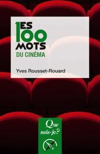 Les 100 mots du cinéma