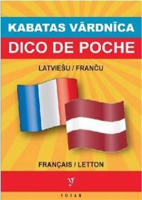 Dico de poche letton-français, français-letton = Kabatas formata vardnica francu-latviesu & latviesu-francu