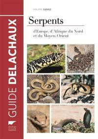 Serpents d'Europe, d'Afrique du Nord et du Moyen-Orient