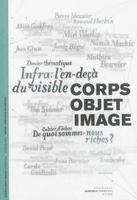 Corps-objet-image. n° 1, Infra : l'en-deçà du visible