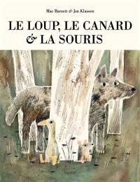 Le loup, le canard & la souris