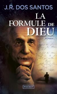 La formule de Dieu : l'énigme d'Einstein