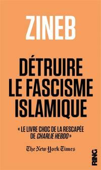 Détruire le fascisme islamique