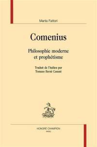 Comenius : philosophie moderne et prophétisme