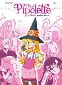 Miss Pipelette. Volume 1, Miss Pipelette