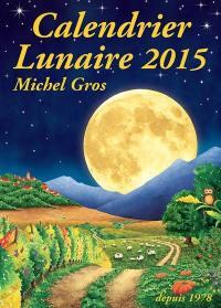 Livre calendrier lunaire 2018 crit par michel gros calendrier lunaire diffusion 9782953050592 - Calendrier lunaire cheveux 2017 ...