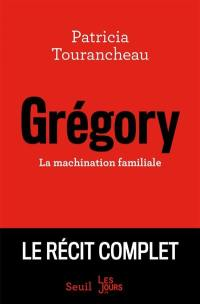 Grégory : la machination familiale