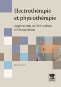 Electrothérapie et physiothérapie : applications en rééducation et réadaptation