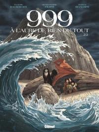 999, à l'aube de rien du tout. Volume 2