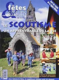 Fêtes et saisons. n° 556, Le scoutisme