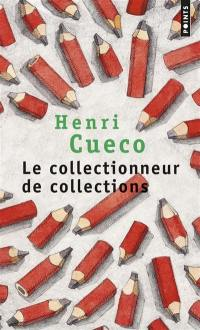 Le collectionneur de collections