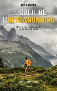 Le guide de l'ultrarunning