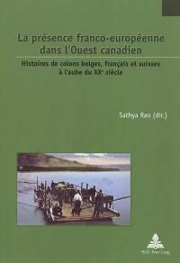 La présence franco-européenne dans l'Ouest canadien