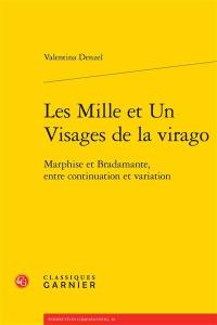 Les mille et un visages de la virago : Marphise et Bradamante, entre continuation et variation