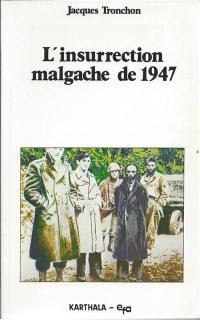 L'insurrection malgache de 1947