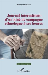 Journal intermittent d'un kiné de campagne ethnologue à ses heures
