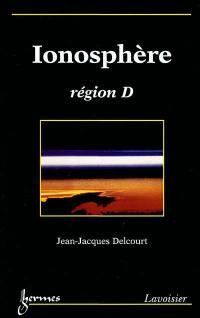 Ionosphère : région D : sondage passif et propagation des signaux LF et VLF
