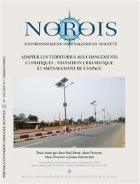 Norois. n° 245, Adapter les territoires aux changements climatiques : transition urbanistique et aménagement de l'espace