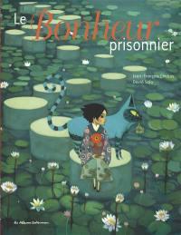 Le bonheur prisonnier
