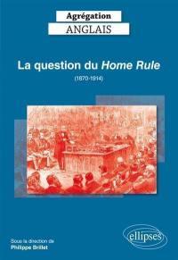 La question du Home Rule