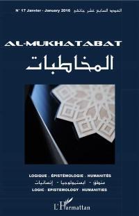 Al-Mukhatabat : logique, épistémologie, humanités. n° 17 (2016)